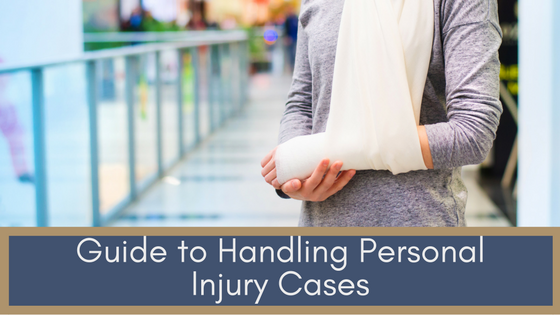 Guide to Handling Personal Injury Cases |